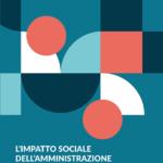 L'IMPATTO SOCIALE DELL'AMMINISTRAZIONE DI SOSTEGNO